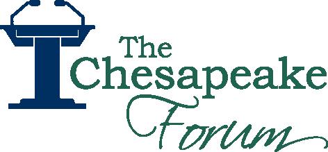 The Chesapeake Forum
